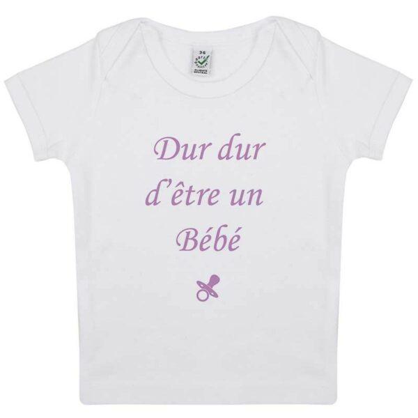 Tee-shirt Bébé Dur dur d'être un bébé