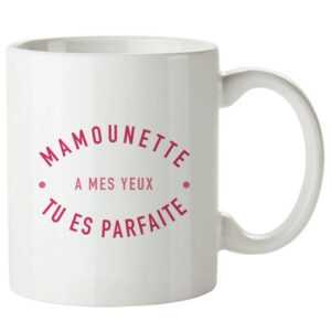 Mug Mamounette parfaite