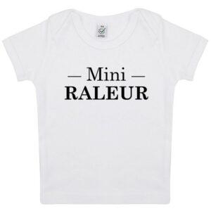 Tee-shirt Bébé Mini Raleur